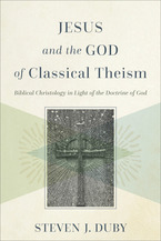 Jesus and the God of Classical Theism