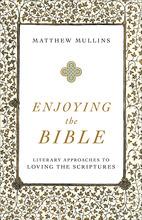 Enjoying the Bible