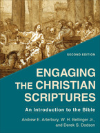 Engaging the Christian Scriptures, 2nd Edition