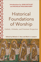 Historical Foundations of Worship