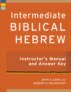 Intermediate Biblical Hebrew Instructor's Manual and Answer Key