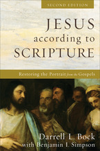Jesus according to Scripture, 2nd Edition