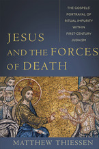 Jesus and the Forces of Death
