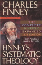 Finney's Systematic Theology, Expanded Edition