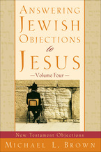 Answering Jewish Objections to Jesus, Volume 4