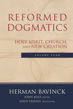 Reformed Dogmatics, Volume 4