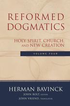 Reformed Dogmatics, Volume 4