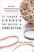It Takes a Church to Raise a Christian