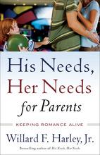 His Needs, Her Needs for Parents