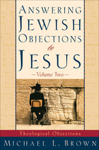 Answering Jewish Objections to Jesus, Volume 2
