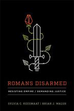 Romans Disarmed