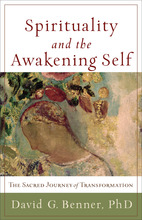 Spirituality and the Awakening Self